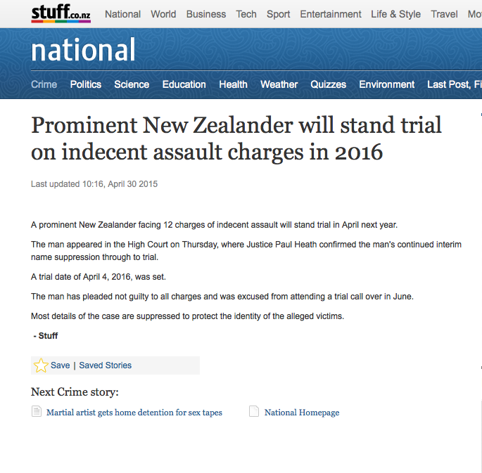 Source: http://www.stuff.co.nz/national/crime/68156461/prominent-new-zealander-will-stand-trial-on-indecent-assault-charges-in-2016